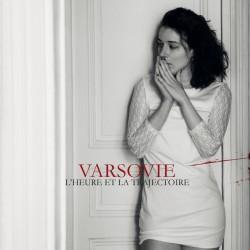 Varsovie - L'Heure et la Trajectoire - 2014